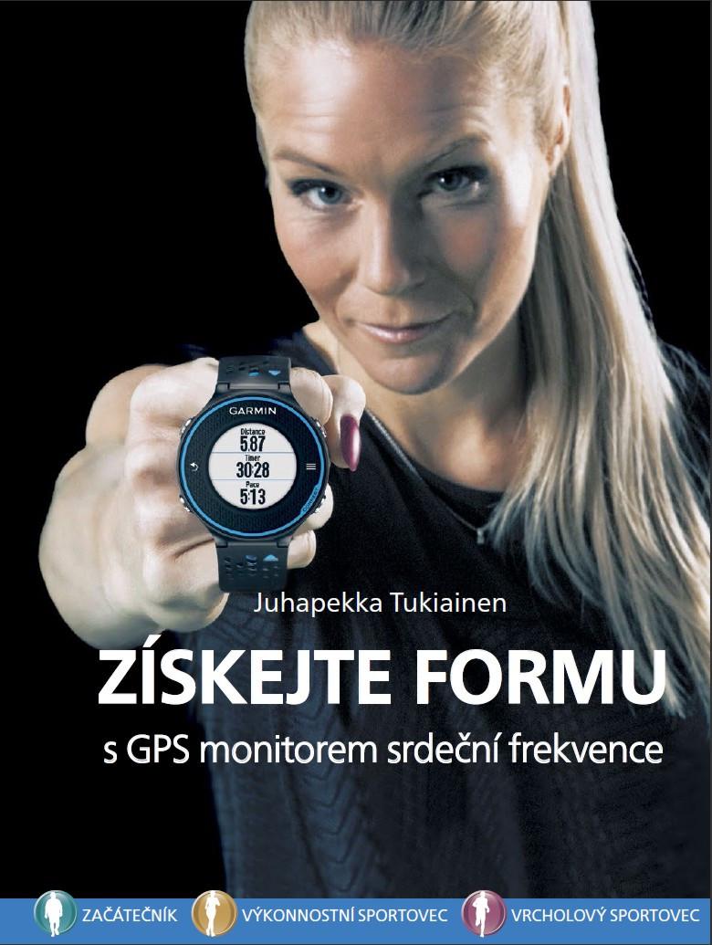 Kniha ZÍSKEJTE FORMU s GPS monitorem tepové frekvence